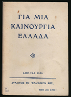 B-37415 Greek Brochure 1950 ΓΙΑ ΜΙΑ ΚΑΙΝΟΥΡΓΙΑ ΕΛΛΑΔΑ, 80 Pages, 80 Grams - Livres, BD, Revues