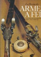 LA PASSION DES ARMES A FEU - Frans