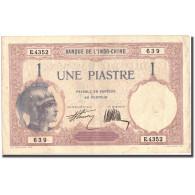 Billet, FRENCH INDO-CHINA, 1 Piastre, KM:48b, TTB - Indochine