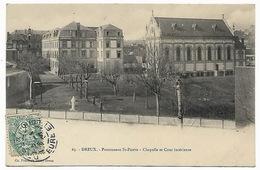 EURE ET LOIR  DREUX - Pensionnat St Pierre - Chapelle Et Cours Intérieure - Dreux