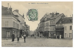 EURE ET LOIR  DREUX - Place Et Rue St Martin - MENUISERIE AMEUBLEMENTS LE MOULEC - Dreux