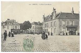EURE ET LOIR  DREUX - La Place Saint Martin - Dreux