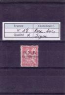France - Castellorizo - 1920 - Surch ONF - N°18* - Signé ? - HA Behr VO 21/2616 - Timbre Levant Français - Castellorizo (1920)