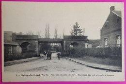 Cpa Sains Du Nord Pont Chemin De Fer Rare Carte Postale 59 Nord Proche Avesnes Sur Helpe Ramousies Glageon Etroeungt - Other Municipalities