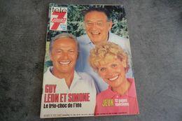 Magazine Télé 7 Jours Du 10 Au 16 Août 1985 - Guy - Léon - Simone - - Programas