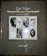 1983 - Karl Marx Biografia Per Immagini - Editori Riuniti 1^ Edizione - Società, Politica, Economia
