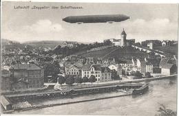 CPA Suisse Switzerland Lufschiff Zeppelin Uber Schaffhausen - SH Schaffhausen