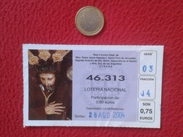 SPAIN PARTICIPACIÓN DE LOTERÍA NACIONAL NATIONAL LOTTERY LOTERIE NATIONALE RELIGIÓN CHRIST JESÚS NAZARENO UTRERA CRISTO - Billetes De Lotería