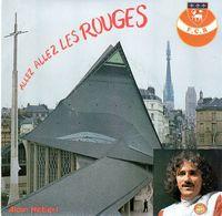 Disque 45 Tours De Alain Hebert - Allez Allez Les Rouges - F.C.R. Rouen CM 310 - 1980 - - Vinyles