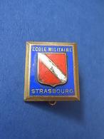 INSIGNE ECOLE MILITAIRE STRASBOURG / ECOLE PREPARATOIRE - Armée De Terre