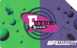 SCHEDA TELEFONICA  FUTUR SHOW  SCADENZA 30/06/1999 USATA - Italy