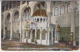 Damas Mosquee Avec La Place Ou Repose La Tete De Saint Jean - Siria