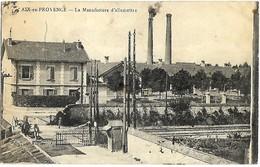 E7 BDR 13 AIX En Provence La Manufacture D'allumettes Tampon Retour à L'envoyeur 21 11 1918 Militaire - Aix En Provence