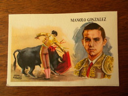 CPA FIGURAS DEL TOREO - MANOLO GONZALES - Corrida
