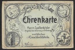 1900 - KARTE EROTIK - EHRENKARTE HR. SPALTENKITZLER - POSTKARTEN GRÖSSE - SELTEN - Erotiques (…-1960)