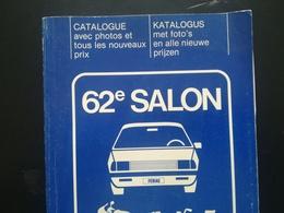 CATALOGUE AVEC PHOTOS ET TOUS LES PRIX EXPOSITION SALON DE L 'AUTO BRUXELLES BELGIQUE ANNÉE 1984 COLLECTIONS TRANSPORTS - Voitures