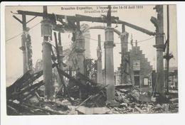 Bruxelles - Exposition - L'incendie Des 14-15 Aout 1910 - Bruxelles - Kermesse - Belgien