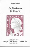 La Marianne De Decaris, 32 Pages, Exemplaire N°666, Voir Photo - Philatélie Et Histoire Postale