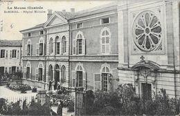 La Meuse Illustrée - St Saint-Mihiel - Hôpital Militaire - Edition A.L. - Saint Mihiel