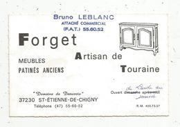 Carte De Visite,FORGET ARTISAN DE TOURAINE ,meubles ,  37 ,SAINT ETIENNE DE CHIGNY ,2 Scans - Visiting Cards