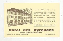 Carte De Visite, Hôtel Des PYRENEES , 65 ,SAINT PE DE BIGORRE ,2 Scans - Visiting Cards