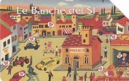 SCHEDA TELEFONICA  LE BANCHE DEL SI  SCADENZA 30/06/1999 USATA - Italy