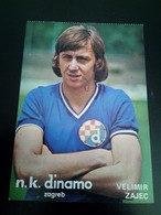 Football -Dinamo Zagreb - AUTOGRAPH - AUTOGRAM - POSTCARD- VELIMIR ZAJEC - Authographs