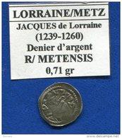 Lorraine   Jacques  De  Lorraine  1239/1260 - 476-1789 Period: Feudal