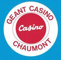AUTOCOLLANT GEANT CASINO CASINO CHAUMONT - Autocollants