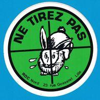 AUTOCOLLANT NE TIREZ PAS ROC NORD 23 RUE GOSSELET LILLE - Autocollants
