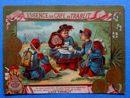 CHROMO DORÉE.... CAFÉ TRABLIT....LITHO. APPEL....MILITAIRES ...CAMPEMENT...CANTINIÈRE - Thé & Café