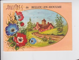 Souvenir De  . Amities De Bellou-En-Houlme . 61 . ORNE . - Souvenir De...