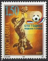 100 Years Of FSS Football Soccer - 1996 Yugoslavia - Serbia / MNH - Ball + Player - Football