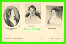 CÉLÉBRITÉS - Mme HANSKA DE BALZAC PAR GIGOUX - BALZAC À 24 ANS PAR DÉVÉRIA, Mme DE BERNY -  COLLECTION MAISON BALZAC - - Ecrivains