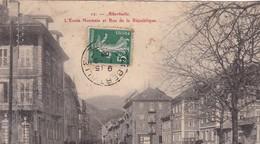 73 / ALBERTVILLE / ECOLE NORMALE ET RUE DE LA REPUBLIQUE / PLAN RARE / CIRC 1908 - Albertville