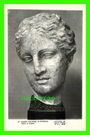 CÉLÉBRITÉS - TÊTE D'HYGIE - MUSÉE NATIONAL D'ATHÈNES -  BY PHOTO SPHINX No E.A. 48/53 - - Célébrités