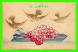 FLEURS - BAIN DE ROSES AVEC 3 COLOMBES, EMBOSSÉE - ÉCRITE - - Fleurs