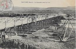 Maroc)  TAOURIRT  -  La Passerelle Avant La Crue - Maroc