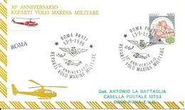ITALIA - 1986 ROMA 30° Anniv. Reparti Volo Marina Militare (stemma, Elicottero SH3D) Su Busta Speciale Viaggiata - Elicotteri
