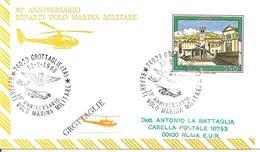 ITALIA - 1986 GROTTAGLIE (TA) 30° Anniv. Reparti Volo Marina Militare (stemma, Elicottero SH3D) Su Busta Spec. Viaggiata - Elicotteri