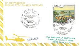 ITALIA - 1986 CATANIA 30° Anniv. Reparti Volo Marina Militare (stemma, Elicottero SH3D) Su Busta Spec. Viaggiata - Elicotteri