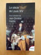 Le Siècle De Louis XIV - Jean-Christian Petitfils - Histoire