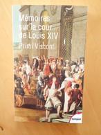 Mémoires Sur La Cour De Louis XIV - Primi Visconti - Histoire