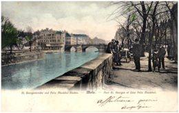 57 METZ - Pont St-Georges Et Quai Félix Maréchal - Metz
