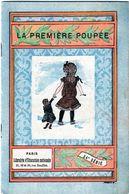 Petit Livre La Première Poupée-imprimer Par Motteroz Et Martinet Le 3 Mars 1904 Pour Alcide Picard Et Kaan éditeur - Ill - Bücher, Zeitschriften, Comics