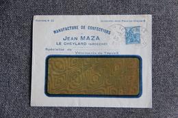 Timbre Sur Lettre Publicitaire - LE CHEYLARD, Jean MAZA, Manufacture De Confections, Vêtements De Travail. - Textile & Clothing