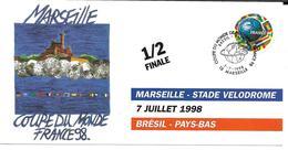 COUPE DU MONDE FOOTBALL FRANCE 1998 - WORLD CUP 98 MARSEILLE VELODROME BRESIL PAYS BAS 7 JUILLET 1998 1/2 FINALE - Football