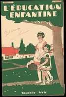 L'EDUCATION ENFANTINE  1° Octobre 1930  Decroly - Livres, BD, Revues