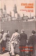 LIVRET De Voyage ÉTATS-UNIS CANADA Et L'Exposition Universelle De New-York  PatrLA CUNARD LINE Et Wagons-Lits COOK - Paquebots