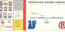 Dépliant Prévention Routière, Signalisation, Offert Par La Caisse D'épargne De VITRE, (35), 2 Volets, - Voitures